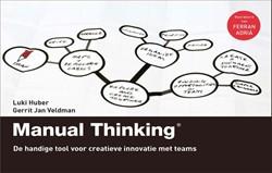 Manual Thinking -De handige tool voor creatieve innovatie met teams Huber, Luki