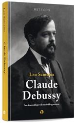 100 jaar Debussy - Een hoorcollege vol m Samama, Leo