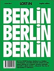 LOST iN Berlin -A City Guide