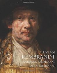 Lives of Rembrandt Sandrart, Baldinucci, Houbrake, Arnold