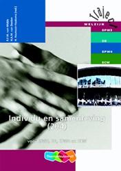 Individu en samenleving -voor SPW3, SD, SPW4 en SCW Midde, R. van