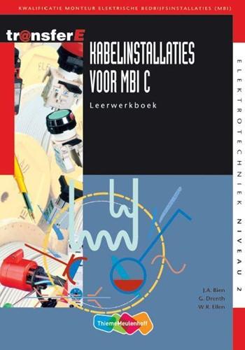 Kabelinstallaties voor MBI -kwalificatie monteur elektrisc he bedrijfsinstallaties (MBI) Bien, J.A.