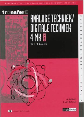 Analoge techniek / digitale techniek -deelkwalificatie basisvaardigh eden informatietechniek Bruin, A. de