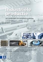 Industriele productie, 5e herziene druk -het voortbrengen van mechanisc he producten Kals, H.J.J.
