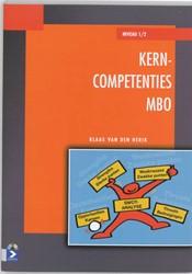 KERNCOMPETENTIES MBO -TRAINING EN VAARDIGHEDEN VOOR STUDIE EN BEROEP HERIK, K. VAN DEN