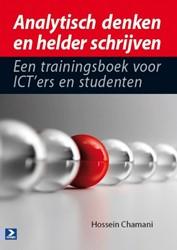 Analytisch denken en helder schrijven -een trainingsboek voor ICT&apo en studenten Chamani, Hossein
