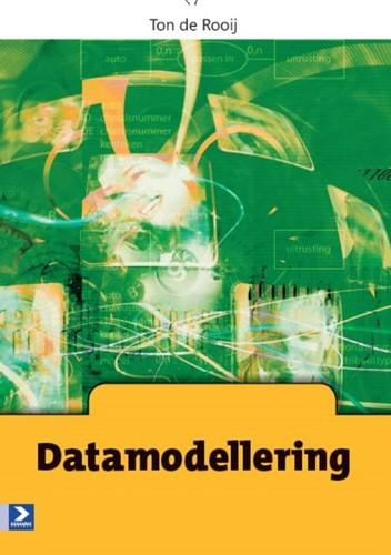 Datamodellering -BOEK OP VERZOEK Rooij, Ton de