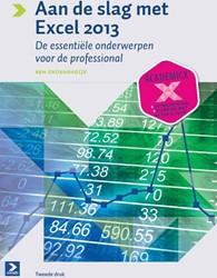 Aan de slag met Excel 2013 -de essentiele onderwerpen voor de professional Groenendijk, Ben