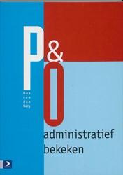 P&O administratief bekeken -inleidng in personeelsbeheer e n personeeladmininstratie Berg, R. van den