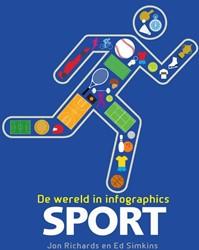 Sport - De Wereld in Infographics Richards, Jon