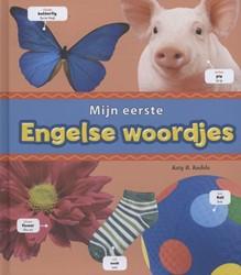 Mijn eerste Engelse woordjes -eenvoudige tweetalige beeldwoo rdenboek Kudela, Katy R.