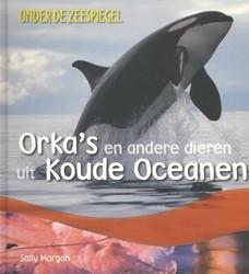 Orka's en andere dieren uit koude o Morgan, Sally