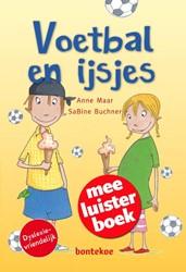 Voetbal en ijsjes Meeluisterboek -meeluisterboek Maar, Anne