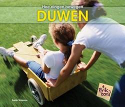 Duwen -HOE DINGEN BEWEGEN Shannon, Sarah