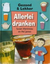 Gezond & lekker Allerlei dranken -9789055662586-S-GEB Martineau, Susan