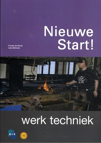 Nieuwe Start! Werk Techniek NCB