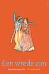 Een wrede zon -jayadeva's Gitagovinda VELDE, P. VAN DER