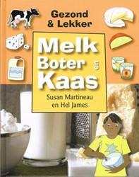 Gezond & lekker Melk, boter en kaas -9789055662555-S-GEB Martineau, Susan