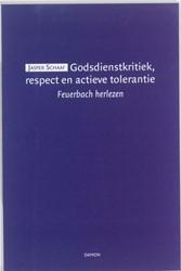 Godsdienstkritiek, respect en actieve to -Feuerbach herlezen Schaaf, Jasper