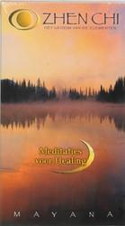 Zhen-Chi -het geheim van de elementen : meditaties voor healing Mayana