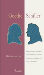 Goethe - Schiller, briefwisseling -geselecteerd, vertaald geannot eerd en van een inleiding voor Goethe, J.W. von
