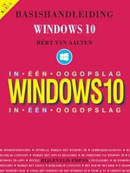 Basishandleiding Windows 10 in een oogop Aalten, Bert van