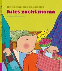 JULES ZOEKT MAMA Berebrouckx, Annemie