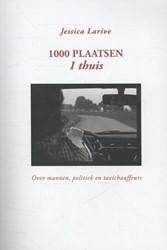 1000 plaatsen -over mannen, politiek en taxic hauffeurs Larive, Jessica