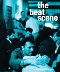 The Beat Scene -Photographs by Burt Glinn Kerouac, Jack