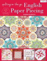 Quilting on the Go: English Paper Piecin -English Paper Piecing Burgess, Sharon