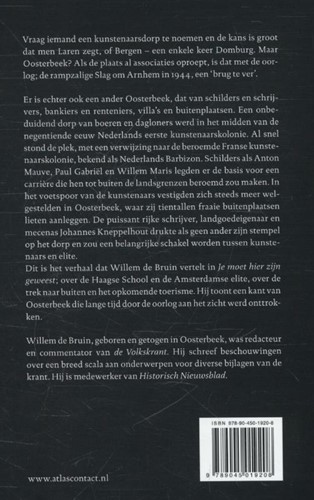 Je moet hier zijn geweest -Oosterbeek. Nederlands eerste kunstenaarskolonie Bruin, Willem de-2