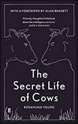 Secret Life of Cows Young, Rosamund