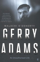 ODoherty*Gerry Adams: An Unauthorised Li ODoherty, Malachi