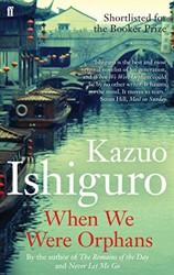 When We Were Orphans Ishiguro, Kazuo