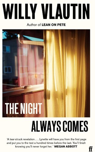 The Night Always Comes Vlautin, Willy