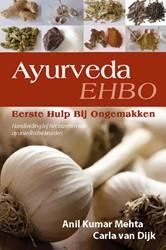 Ayurveda, Eerste Hulp Bij Ongemakken -BOEK OP VERZOEK Mehta, A.K.