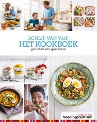 Schijf van vijf het kookboek -genieten van goed eten Stichting Voedingscentrum Nede