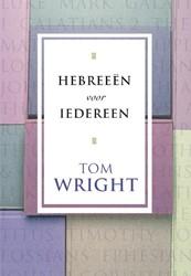 Hebreeen voor iedereen Wright, Tom