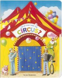 Ga je mee naar het circus? Moschner, M.