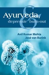 Ayurveda, depressie en burn-out -BOEK OP VERZOEK Mehta, A.K.