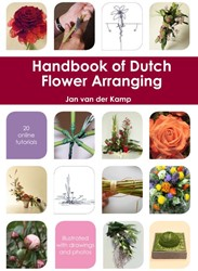 Handbook of Dutch flower arranging Kamp, Jan van der