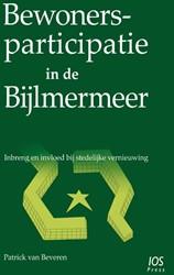 Bewonersparticipatie in de Bijlmermeer -inbreng en invloed bij stedeli jke vernieuwing Beveren, Patrick van
