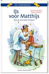 IJs voor Matthijs -over je amandelen knippen Kliphuis, Christine