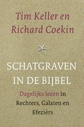 Schatgraven in de Bijbel -dagelijks lezen in Rechters, G alaten en Efeziers Keller, Tim