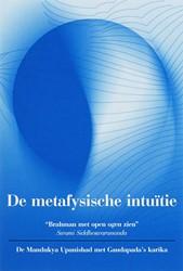 De metafysische intuitie -brahman met open ogen zien Siddheswarananda, Swami