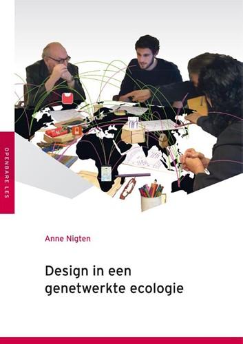 Design in een genetwerkte ecologie Nigten, Anne