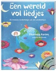 Een wereld vol liedjes -de mooiste kinderliedjes uit a lle windstreken Karim, Nurlaila