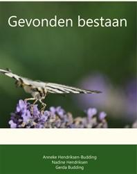 GEVONDEN BESTAAN -BOEK OP VERZOEK HENDRIKSEN-BUDDING, ANNEKE