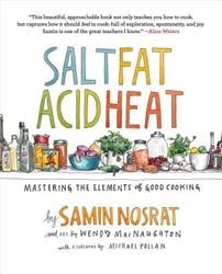 Salt, Fat, Acid, Heat -Mastering the Elements of Good Cooking Nosrat, Samin