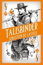 Talisbinder Castell, Sebastien de